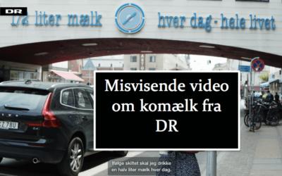 Misvisende video om komælk fra DR